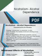 alcoholism- alcohol dependence