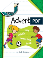 Explorer Junior Library - (the Parts of Speech) Adverbs