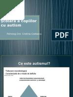 Incluziunea Scolara a Copiilor Cu Autism