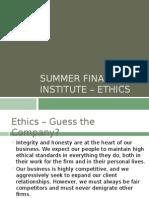 Summer Finance Institute - Ethics Presentation