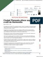 27-04-15 Ciudad Planeada Ofrece Aspirante a Edil de Hermosillo