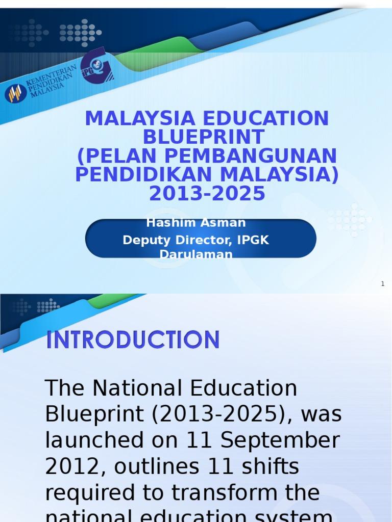 Malaysia education blueprint traditions curriculum malvernweather Choice Image