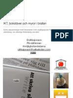 Presentation Variant på IKT, bokstäver och myror i brallan CC