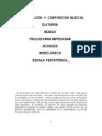 Improvisacion y Composicion Musical, Ejercicios en Audio, Trucos Para Improvisar, Guitarra, Music