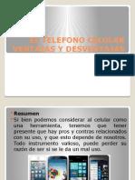 El Telefono Celular Ventajas y desventajas