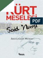 Abdülkadir Menek - Kürt Meselesi Ve Said Nursi