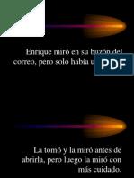 Enrique Miró en Su Buzón Del Correo,