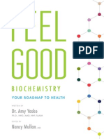 Feel Good Biochemistry