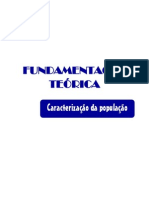 FUNDAMENTAÇÃO TEÓRICA Caracterização Da População Portuguesa