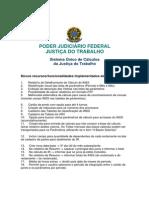 Novos recursos do Sistema Único de Cálculos da Justiça do Trabalho.