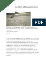 Se Consumen Las Últimas Reservas de Agua
