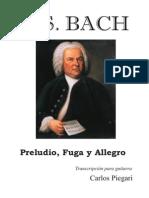 Bach Preludio Fuga y Allegro - Piegari