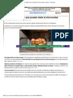 MICROONDAS-Sorprendentes Usos Que Puedes Darle Al Microondas _ La Alacena - Yahoo Mujer
