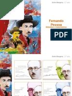 Fernando Pessoa - Ortónimo e Heterónimos