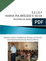 Relatorio Ações Maria Pia 2013