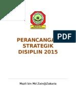 Perancangan Unit Disiplin 2015