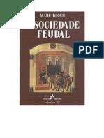 Marc Bloch. a Sociedade Feudal-1
