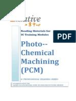 Photo Chemical Machining (PCM)