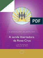 Senda Libertadora Rosa Cruz