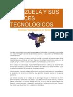 Desarrollo Tecnologia y Nuevas Tecnologia en Venezuela