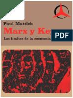 Paul Mattick Marx y Keynes Los Limites de La Economia Mixta 1969