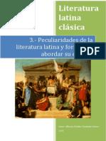 3. Peculiariedades de La Literatura Latina