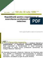 LEGE Nr 160 Din 30 Iulie 1998 (Pentru Organizarea Exercitarea Profesiunii de Medic Veterinar) (3)