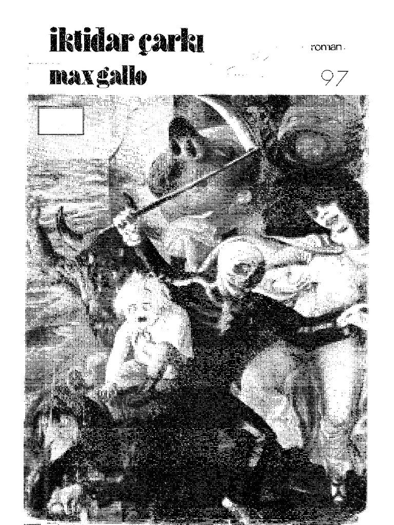 Max Gallo Iktidar Carki
