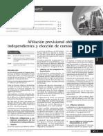 Afilicion previsional obligatoria para independientes y Eleccion de Comision en El SPP
