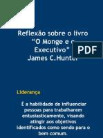 O Monge e o Executivo