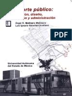 90092502 Transporte Publico Planeacion Diseno Operacion y Administracion Escrito Por Angel Molinero Luis Ignacio Sanchez Arellano