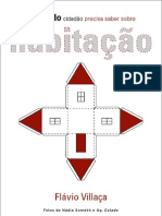 O que todo cidadão precisa saber sobre habitação - Flavio Villaça