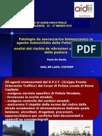 Patologia da sovraccarico biomeccanico in agente motociclista della Polizia Municipale