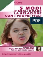 eBook - 5 Modi Per Migliorare La Relazione Con i Propri Figli
