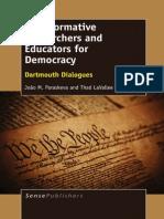 João M. Paraskeva, Thad LaVallee (Eds.)-Transformative Researchers and Educators for Democracy_ Dartmouth Dialogues-SensePublis