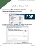Cómo Sacar El Audio de Un Vídeo Con VLC