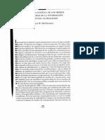 """McChesney, Robert (2002), """"Economía política de los medios y las industrias de la información en un mundo globalizado"""", en Vidal Beneyto, José (director), La ventana global, Taurus, Madrid, p. 233-247."""