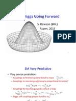 The Higgs Going Forward (2015) - Dawson