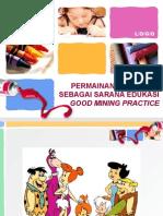 Permainan 7 Tambang Sebagai Sarana Edukasi Good Mining Practice
