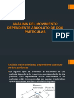 Analisis Del Movimiento Dependiente Absoluto de Dos Particulas