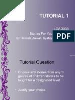 Tutorial 1- Types of Stories