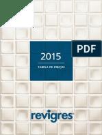 Revigres - Tabela Geral 2015