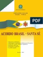 Acordo-Santa Sé e Brasil 2009