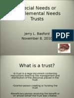 Special Needs or Supplemental Needs Trusts