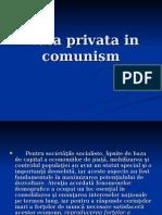 Viata Privata in Comunism