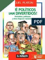 !Que Politicos Tan Divertidos! - Miguel Platon