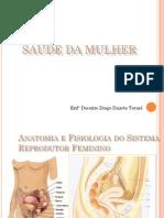 Anatomia e Fisiologia Do Sist Reprod Feminino- Aula 1