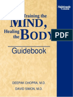 Deepak Chopra-David Simon_Training the Mind-Healing the Body