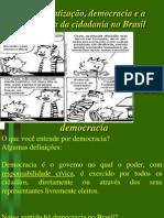 Aredemocratizaodobrasil