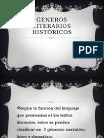 GÉNEROS LITERARIOS HISTÓRICOS